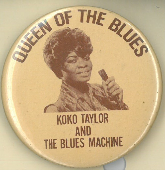 Cover image of Queen of the Blues Koko Taylor and The Blues Machine. Button.