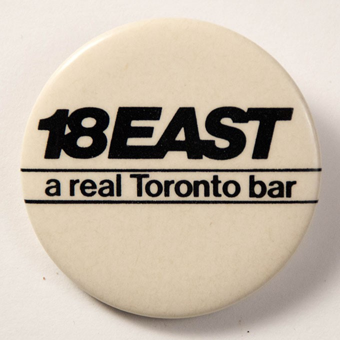Cover image of 18 East a real Toronto bar. Button.