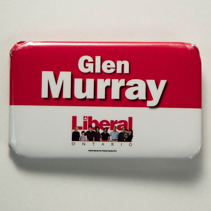 Cover image of Glen Murray Libetal Ontario (approved by the Toronto Centre PLA). Button.