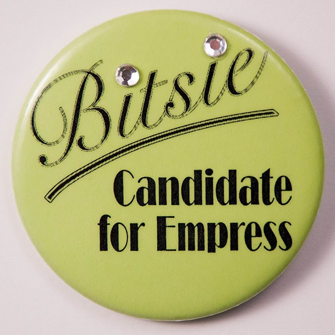 Cover image of Bitsie - candidate for empress. Button.