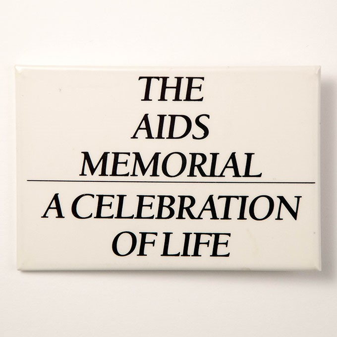 Cover image of The AIDS Memorial - A celebration of life. Button.